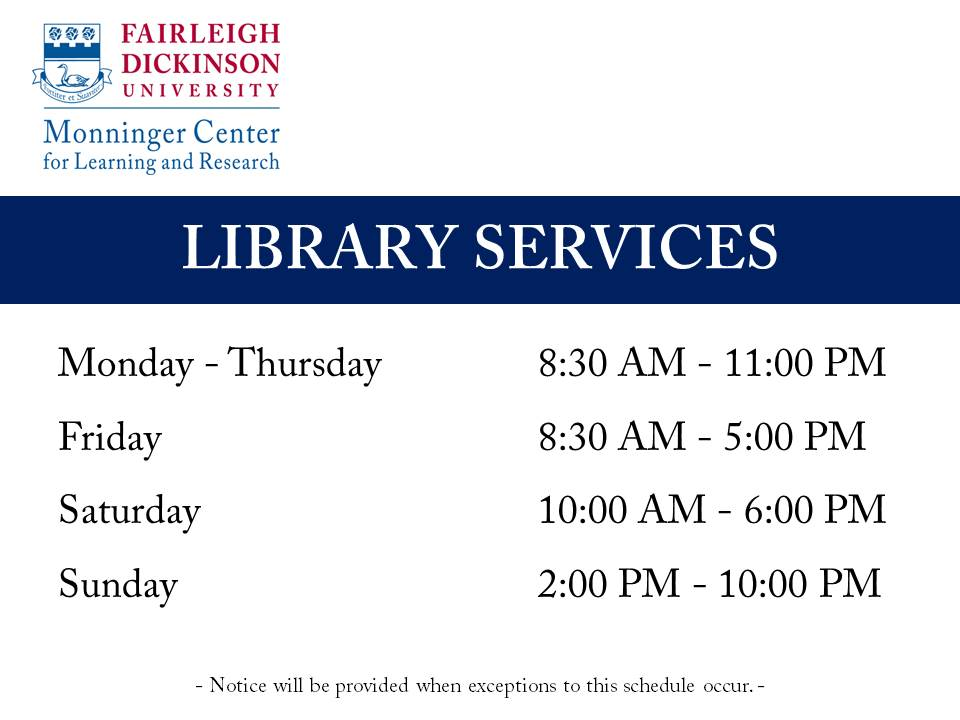 Florham Campus Library Hours