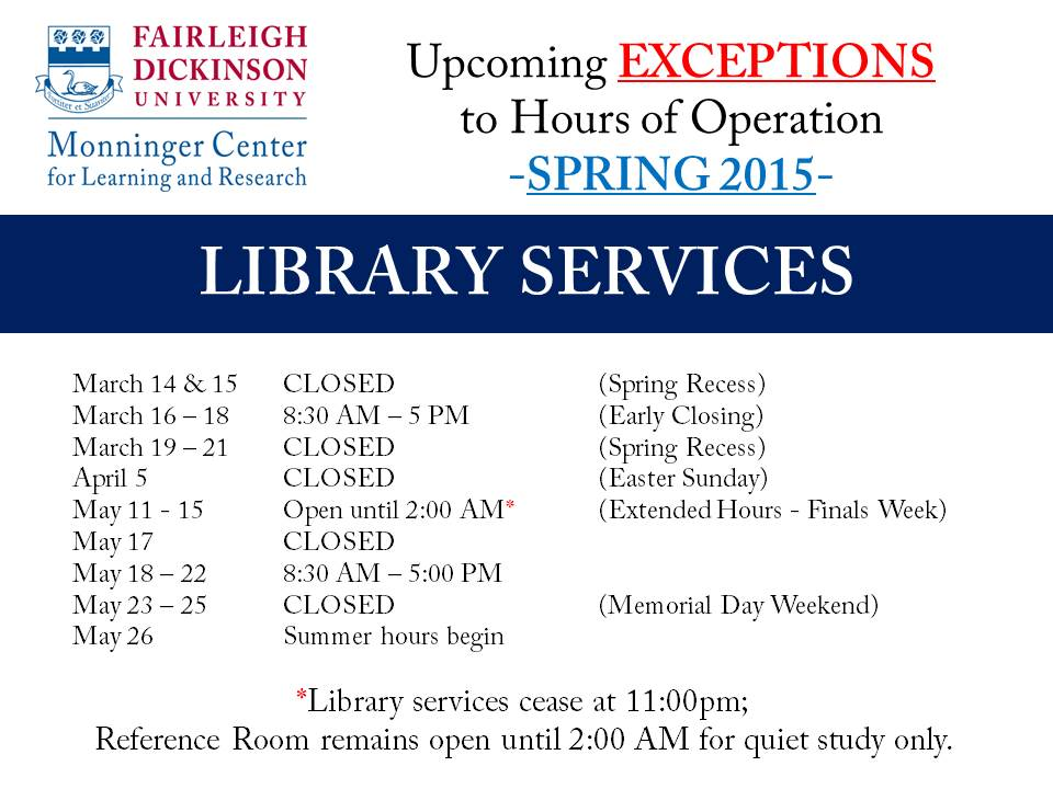 Exceptions to library hours spring 2015